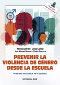 Prevenir la violencia de género desde la escuela. Programa para educar en la igualdad