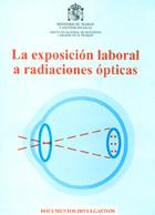 La exposición laboral a radiaciones ópticas
