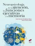 Neuropsicología de la atención, las funciones ejecutivas y la memoria.