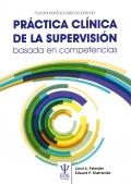 Fundamentos básicos para la práctica clínica de la supervisión basada en competencias
