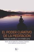El poder curativo de la meditación. Diálogos con el Dalái Lama
