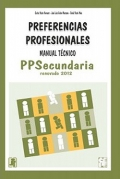 PPS. Manual Técnico de Preferencias Profesionales Secundaria.