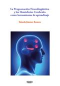La programación neurolingüística y los hemisferios cerebrales como herramientas de aprendizaje