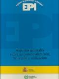 Aspectos generales sobre su comercialización, selección y utilización. Equipos de protección individual. EPI.