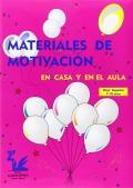 Materiales de motivación en casa y en el aula. Superior (7 a 10 años)