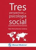 Tres perspectivas en psicología social. Paradigmas latinoamericano, europeo y estadounidense