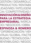 Innovación y diseño para la estrategia empresarial