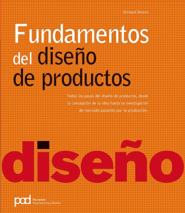 Fundamentos del dise o de producto richard morris for Diseno de producto