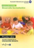 Desarrollo socioafectivo. Prueba libre. Técnico Superior en Educación Infantil. Formación Profesional para el Empleo.
