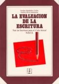 La evaluación de la escritura. Test de escritura para el ciclo inicial T.E.C.I.
