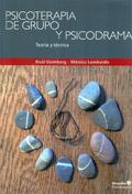 Psicoterapia de grupo y psicodrama. Teoría y técnica