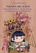 Terapia del juego con muñecos en el abuso sexual: Estrategias de intervención