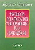 Psicología, de la educación y del desarrollo en la edad escolar.