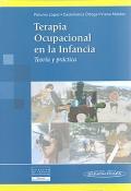 Terapia Ocupacional en la Infancia. Teoría y práctica