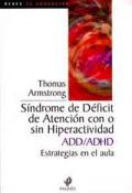 Síndrome de déficit de atención con o sin hiperactividad ADD/ADHD. Estrategias en el aula