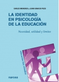 La identidad en psicología de la educación. Necesidad, utilidad y límites.