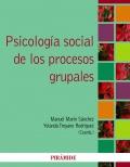 Psicología social de los procesos grupales.