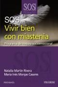 SOS... Vivir bien con miastenia. Programa de mejora socioemocional