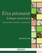 Ética psicosocial. Enfoque comunitario