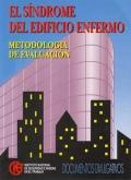 El síndrome del edificio enfermo. Metodología de evaluación.