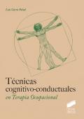 Técnicas cognitivo-conductuales en terapia ocupacional.