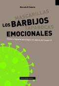 Los barbijos emocionales. Crisis e impacto psicológico en época de Covid-19