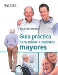 Guía práctica para cuidar a nuestros mayores