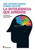 La inteligencia que aprende. La inteligencia ejecutiva explicada a los docentes