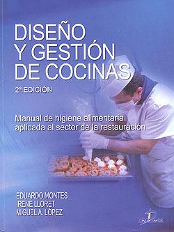 dise o y gesti n de cocinas manual de higiene alimentaria