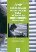 PIVIP. Programa de intervención para víctimas de interferencias parentales