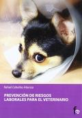 Prevencion de riesgos laborales para el veterinario.