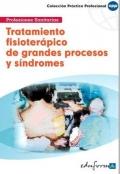 Tratamiento fisioterápico de grandes procesos y síndromes