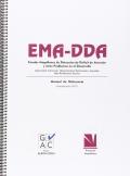 EMA-DDA. Escalas Magallanes de detección de déficit de atención y otros problemas en el desarrollo. Agresividad, inatencion, hiperactividad, retraimiento, ansiedad, bajo rendimiento escolar.