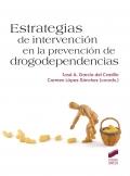 Estrategias de intervención en la prevención de drogodependencias.