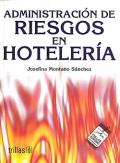 Administración de riesgos en hotelería.