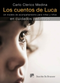 Los cuentos de Luca. Un modelo de acompañamiento para niñas y niños en cuidados paliativos.