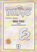 BADYG E2, Bateria de Aptitudes Diferenciales y Generales. Manual Técnico