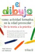 El dibujo como actividad formativa en la edad preescolar. De la teoría a la práctica