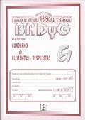 Cuadernillo de Aplicación de Respuestas de BADYG E1, Bateria de Aptitudes Diferenciales y Generales.