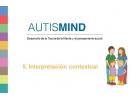 AutisMind 5 Interpretación contextual. Desarrollo de la teoría de la mente y el pensamiento social