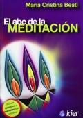 El abc de la meditación. Incluye ejercicios y mandalas para meditar.