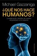 ¿Qué nos hace humanos? La explicación científica de nuestra singularidad como especie