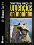 Socorrismo y medicina de urgencias en montaña.
