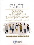 ESCI. Solución de conflictos Interpersonales. Cuestionario y Programa de Entrenamiento