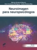 Neuroimagen para neuropsicólogos