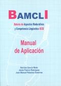 BAMCLI, Batería de Aspectos Madurativos y Competencia Lingüística ICCE. ( Juego completo )