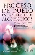 Proceso de duelo en familiares de alcohólicos