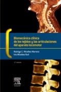 Biomecánica clínica de los tejidos y las articulaciones del aparato locomotor.