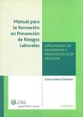 Manual para la formación en prevención de riesgos laborales. Especialidad de ergonomía y psicosociología aplicada.
