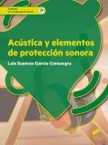 Acústica y elementos de protección sonora. G.S. Audiología protesica
